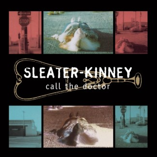 Sleater-Kinney-Call-The-Doctor-608x608